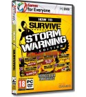 How to Survive - Storm Warning Edition